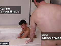 Dennis West and Xander Brave - Bath Time - Drill My Hole